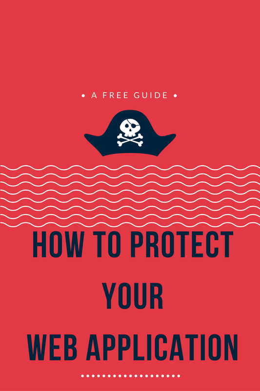 How to protect your web application - The Guide