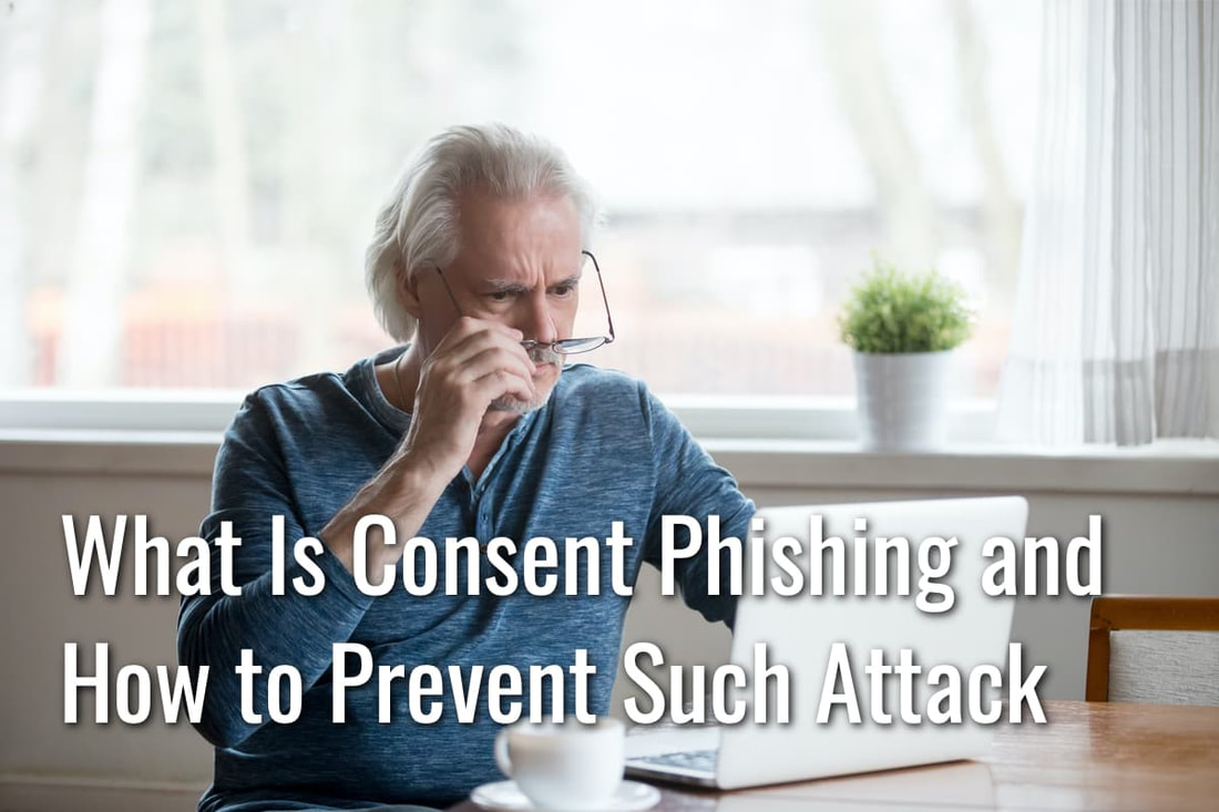what is consent phishing