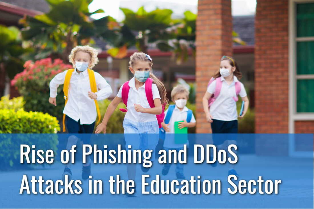 Rise of Phishing and DDoS Attacks in the Education Sector