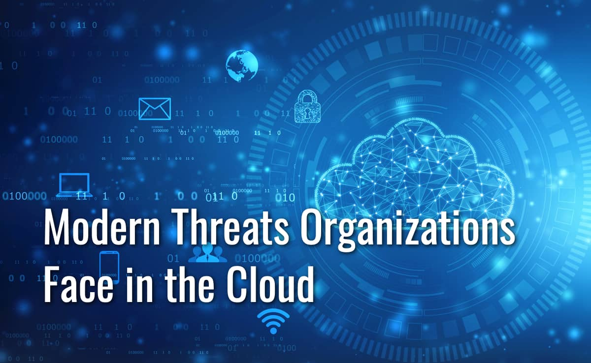 threats organizations face in the cloud