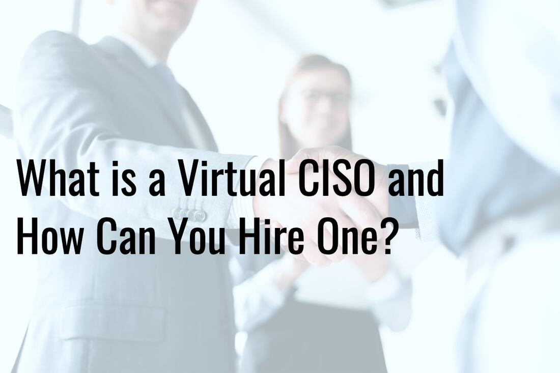What is a Virtual CISO and How Can You Hire One?