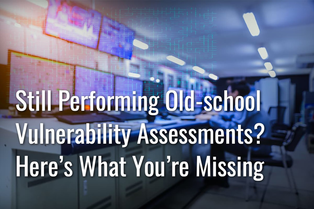 old school vulnerability assessments